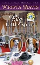 Big Little Spies ebook by Krista Davis