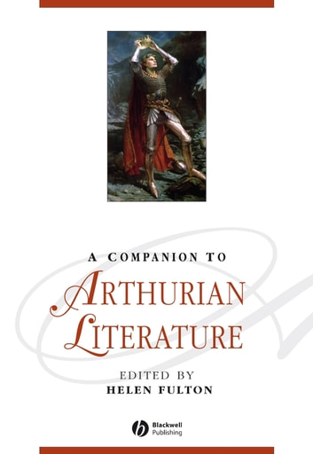 A Companion to Arthurian Literature ebook by
