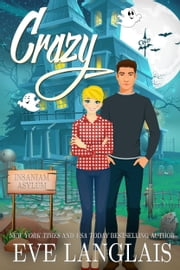 Crazy - Paranormal Romantic Comedy ebook by Eve Langlais