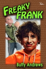 Freaky Frank ebook by Buffy Andrews
