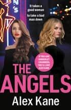 The Angels - A gritty, completely gripping crime thriller ebook by