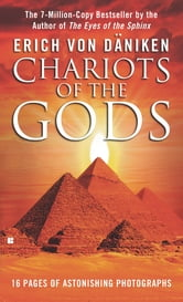 Chariots of the Gods ebook by Erich Von Daniken