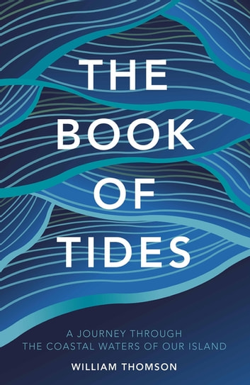 The Book of Tides ebook by William Thomson