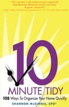 The 10 Minute Tidy ebook by Shannon McGinnis