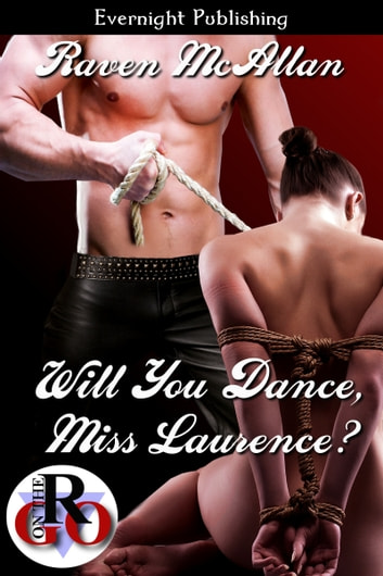 Will You Dance, Miss Laurence? ebook by Raven McAllan