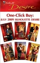 One-Click Buy: July 2009 Silhouette Desire ebook by Michelle Celmer,Katherine Garbera,Day Leclaire,Olivia Gates,Bronwyn Jameson,Sandra Hyatt