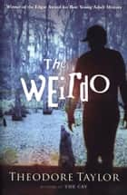 The Weirdo ebooks by Theodore Taylor