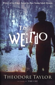 The Weirdo ebook by Theodore Taylor
