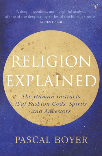 Religion Explained eBook by Pascal Boyer