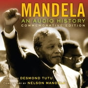 Mandela: An Audio History audiobook by Radio Diaries