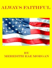 Always Faithful ebook by Meredith Rae Morgan