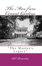 The Man from Conant Gardens ebook by DC Brownlow