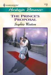 The Prince's Proposal ebook by Sophie Weston