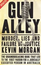 Gun Alley   ebook by Kevin Morgan