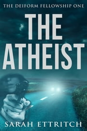 The Atheist ebook by Sarah Ettritch