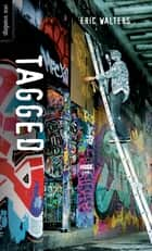 Tagged ebook by Eric Walters