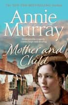 Mother and Child ebook by Annie Murray