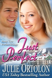 Just Perfect ebook by Julie Ortolon