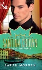 Defying the Prince (Mills & Boon M&B) (The Santina Crown, Book 5) ebook by Sarah Morgan