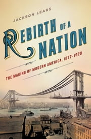 Rebirth of a Nation ebook by Jackson Lears