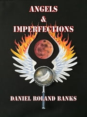 Angels & Imperfections ebook by Dan Arnold