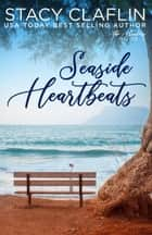 Seaside Heartbeats - The Hunters, #2 ebook by Stacy Claflin