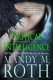 Critical Intelligence ebook by Mandy M. Roth