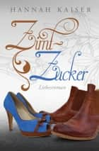 Zimtzucker ebook by Hannah Kaiser