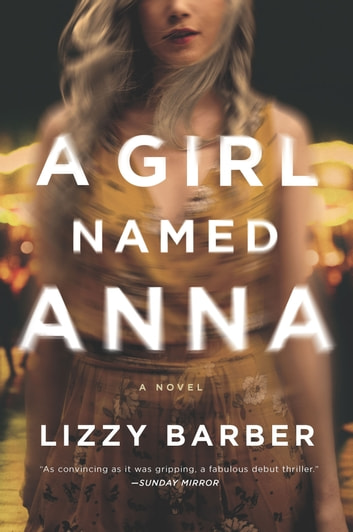 A Girl Named Anna ebook by Lizzy Barber