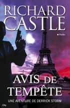 Avis de tempête ebook by Richard Castle