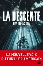 La descente ebook by Tim Johnston