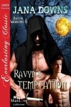 Ravyn's Temptation ebook by Jana Downs