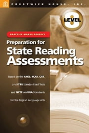 Practice Makes Perfect: Level 8: Preparation For State Reading Assessments ebook by Sondra Abel