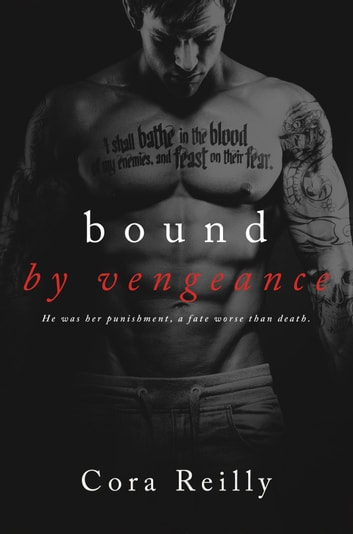 Bound By Vengeance ebook by Cora Reilly