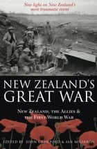 New Zealand's Great War ebook by John Crawford (ed),Ian McGibbon (ed)