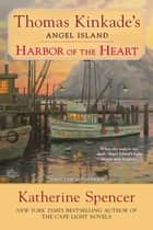 Harbor of the Heart eBook by Katherine Spencer