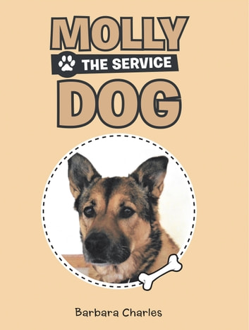 Molly the Service Dog ebook by Barbara Charles