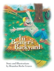 In Beaner's Backyard ebook by Brandon Beebe Graves