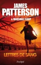 Lettres de sang ebook by James Patterson