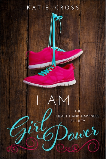 I Am Girl Power ebook by Katie Cross