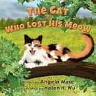 The Cat Who Lost His Meow ebook by Angela Muse