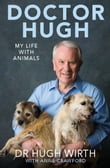 Doctor Hugh: My life with animals