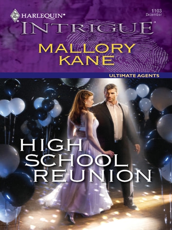 High School Reunion ebook by Mallory Kane