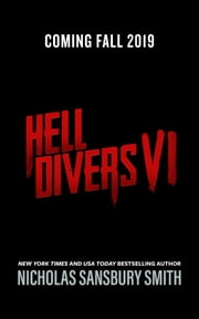 Hell Divers VI ebook by Nicholas Sansbury Smith