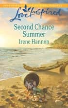 Second Chance Summer ebook by Irene Hannon