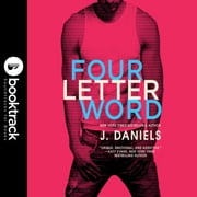 Four Letter Word audiobook by J. Daniels