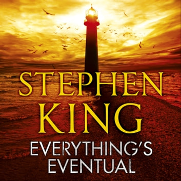 Everything's Eventual audiobook by Stephen King