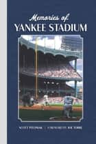 Memories of Yankee Stadium ebook by Scott Pitoniak, Joe Torre