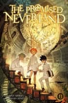 The Promised Neverland, Vol. 13 - The King of Paradise ebook by Kaiu Shirai
