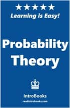 Probability Theory ebook by IntroBooks